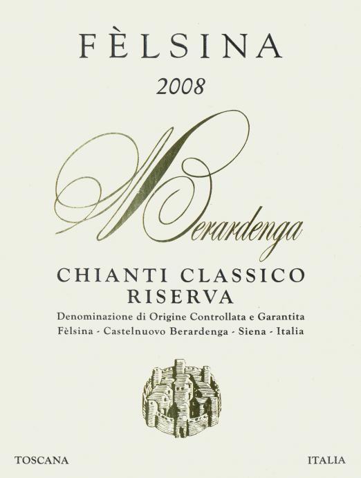 Fattoria di Felsina Chianti Classico Riserva 2008