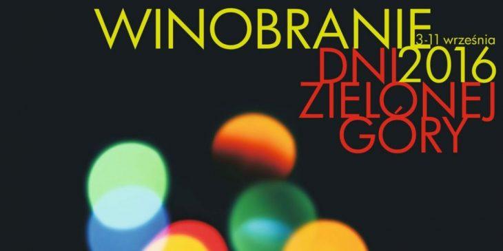Tegoroczny plakat Winobrania. © winobranie.zgora.pl.