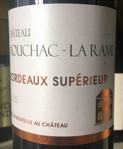 Château Mouchac–La Rame Bordeaux Supérieur 2015