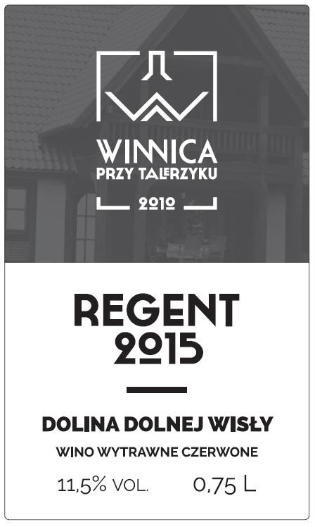 Naprawdę smaczny Regent! © Winnica Przy Talerzyku.