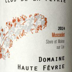 Domaine Haute Févrie Muscadet Clos de la Févrie 2014